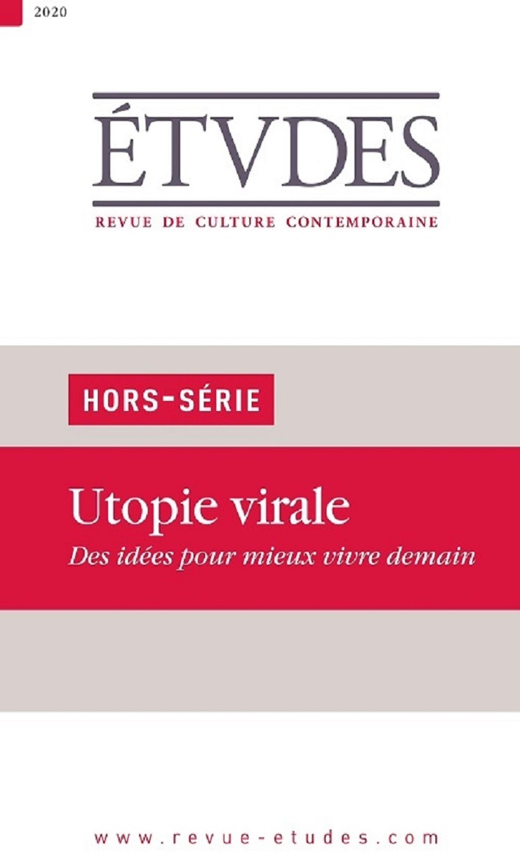 Couverture du Hors-Série Utopie Virale de la revue Etudes